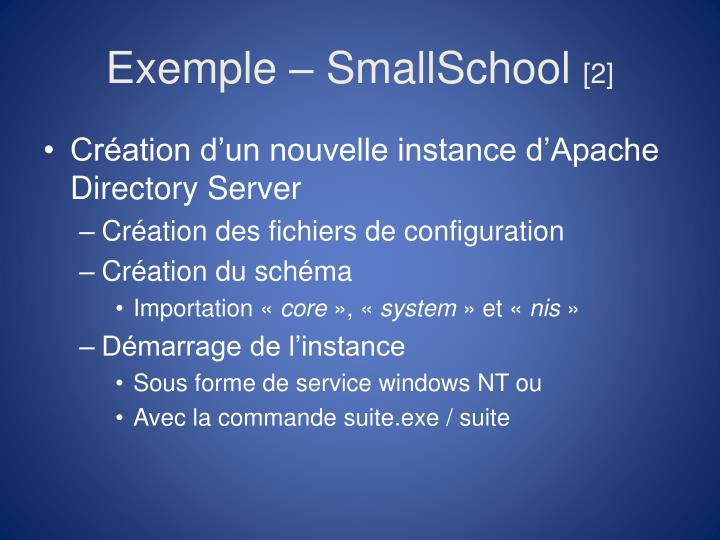 Exemple – SmallSchool