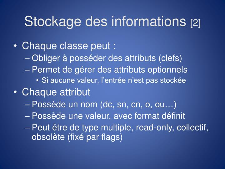 Stockage des informations