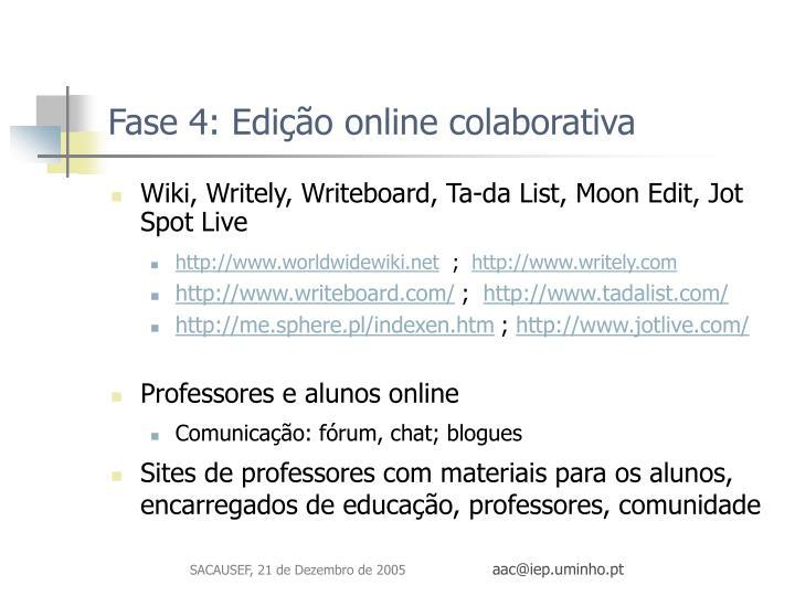 Fase 4: Edição online colaborativa