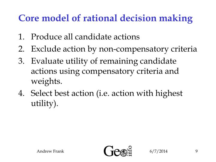 Core model of rational decision making