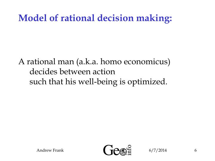 Model of rational decision making: