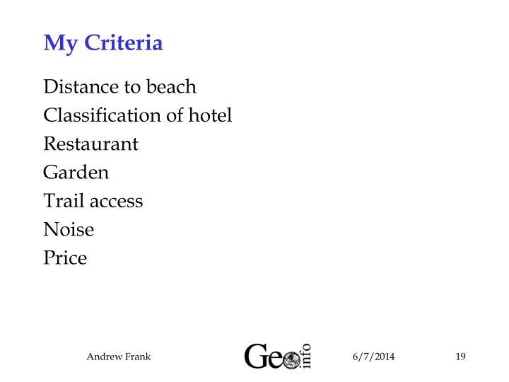 My Criteria