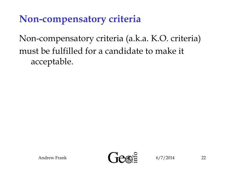 Non-compensatory criteria