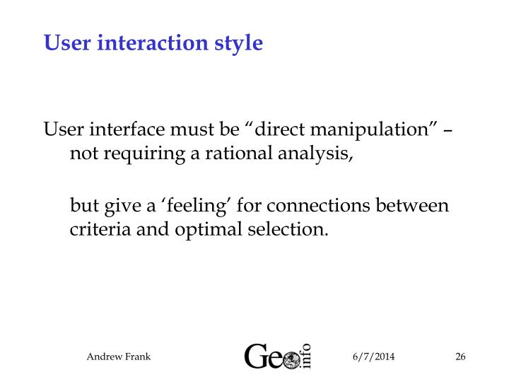 User interaction style
