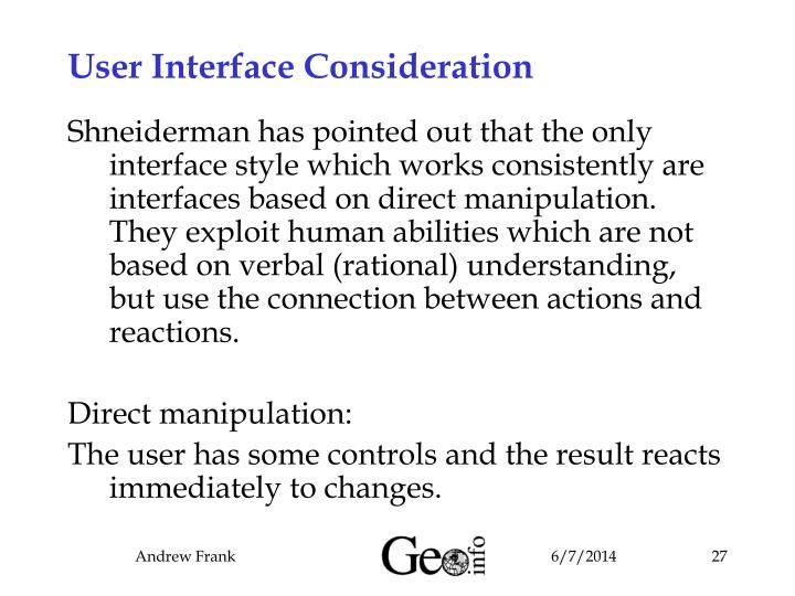 User Interface Consideration
