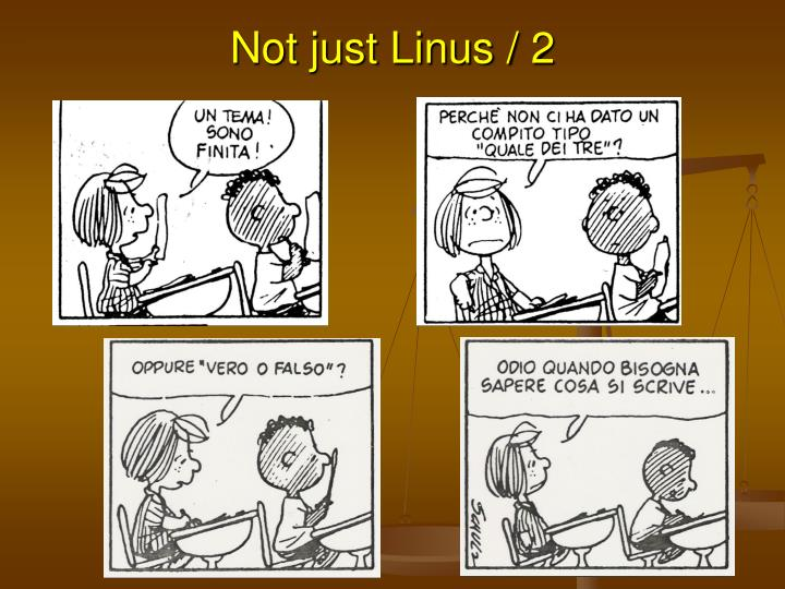 Not just Linus / 2