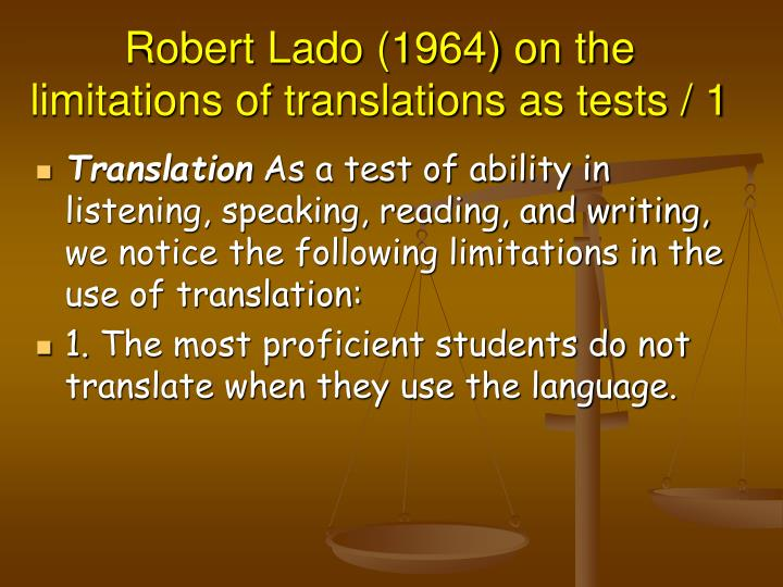 Robert Lado (1964) on the limitations of translations as tests / 1