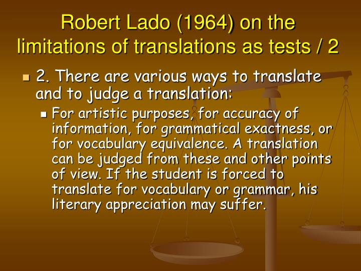 Robert Lado (1964) on the limitations of translations as tests / 2