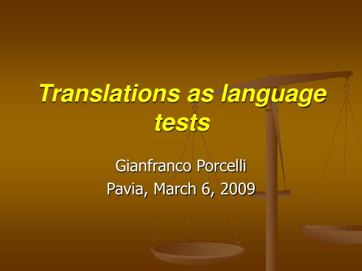 Translations as language tests