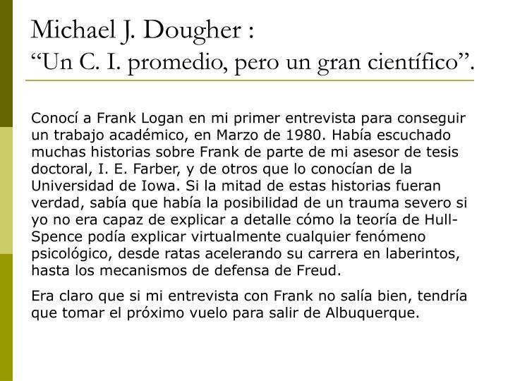 Michael J. Dougher :