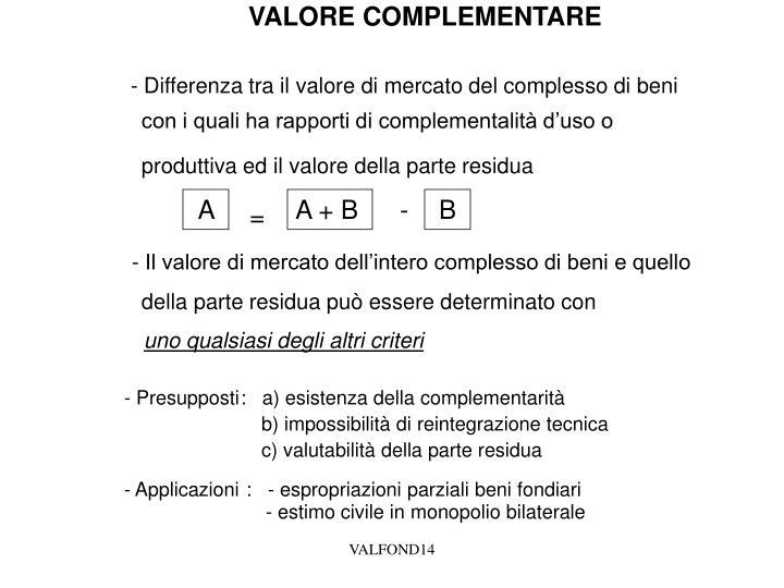 VALORE COMPLEMENTARE
