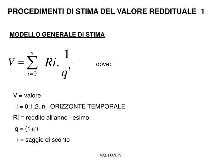 PROCEDIMENTI DI STIMA DEL VALORE REDDITUALE  1