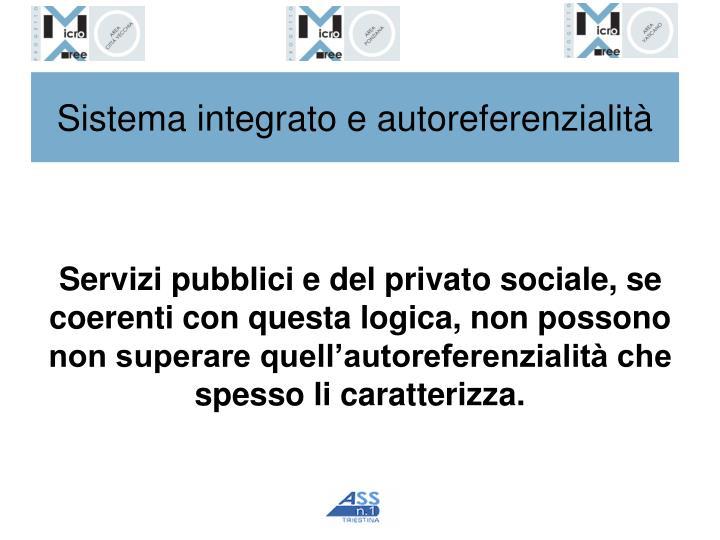 Sistema integrato e autoreferenzialità