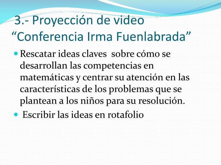 3.- Proyeccin de video Conferencia Irma Fuenlabrada