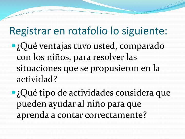 Registrar en rotafolio lo siguiente: