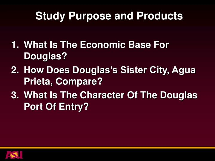 Study Purpose and Products