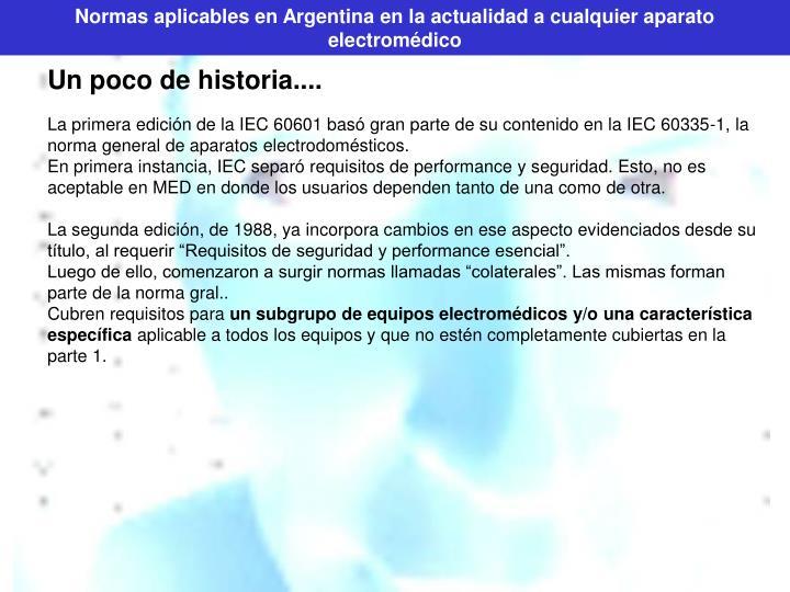 Normas aplicables en Argentina en la actualidad a cualquier aparato electromédico