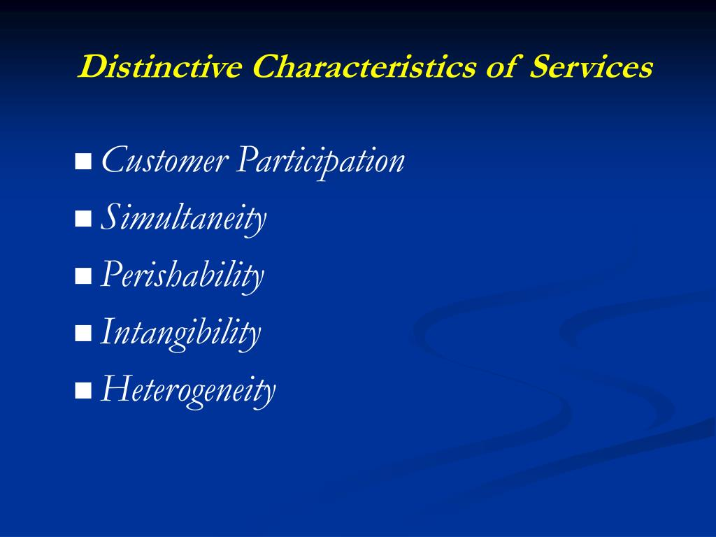 Distinctive Characteristics of Services