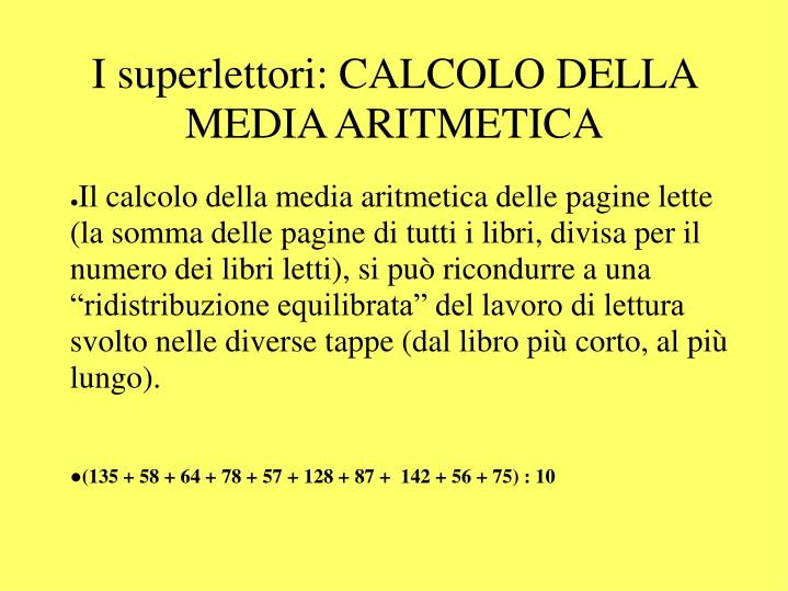 I superlettori: CALCOLO DELLA MEDIA ARITMETICA