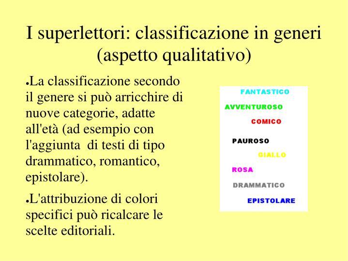 I superlettori: classificazione in generi (aspetto qualitativo)