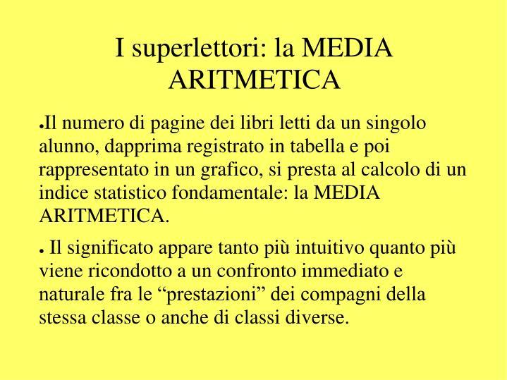 I superlettori: la MEDIA ARITMETICA