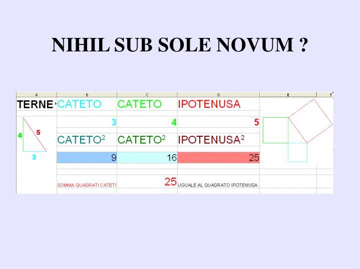 NIHIL SUB SOLE NOVUM ?