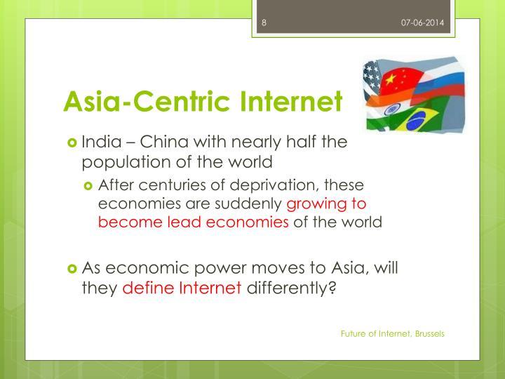 Asia-Centric Internet