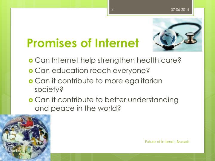 Promises of Internet