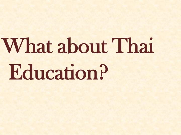 What about Thai Education?