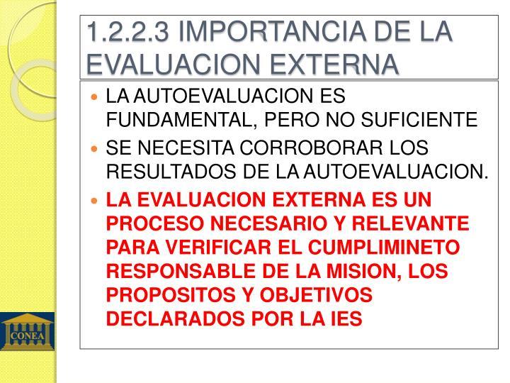 1.2.2.3 IMPORTANCIA DE LA EVALUACION EXTERNA