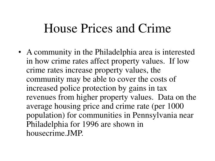 House Prices and Crime
