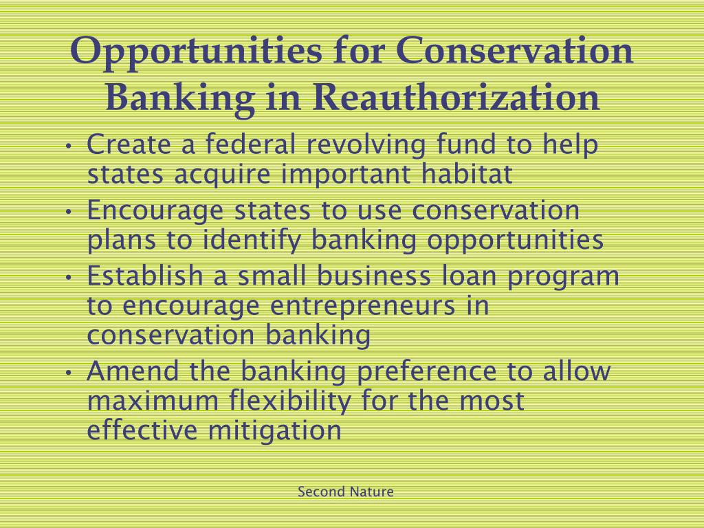 Opportunities for Conservation Banking in Reauthorization