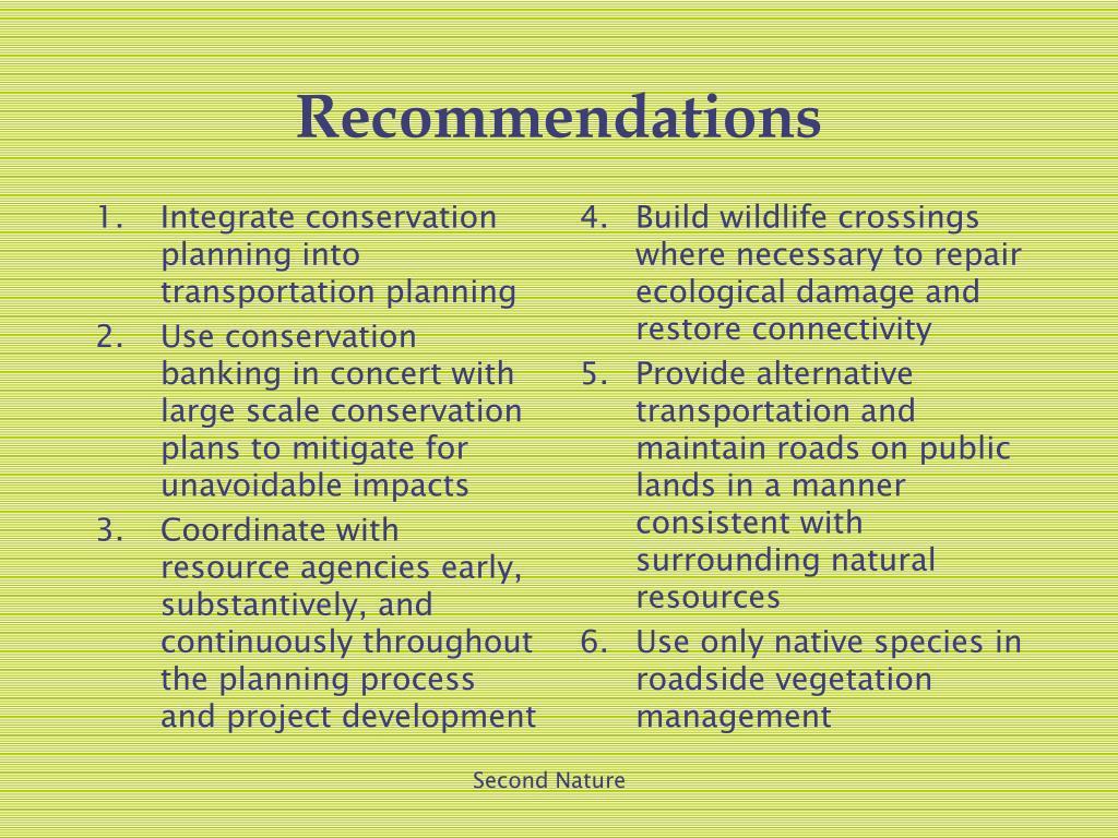 Integrate conservation planning into transportation planning