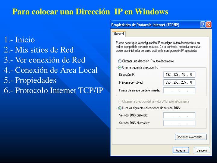 Para colocar una Dirección  IP en Windows