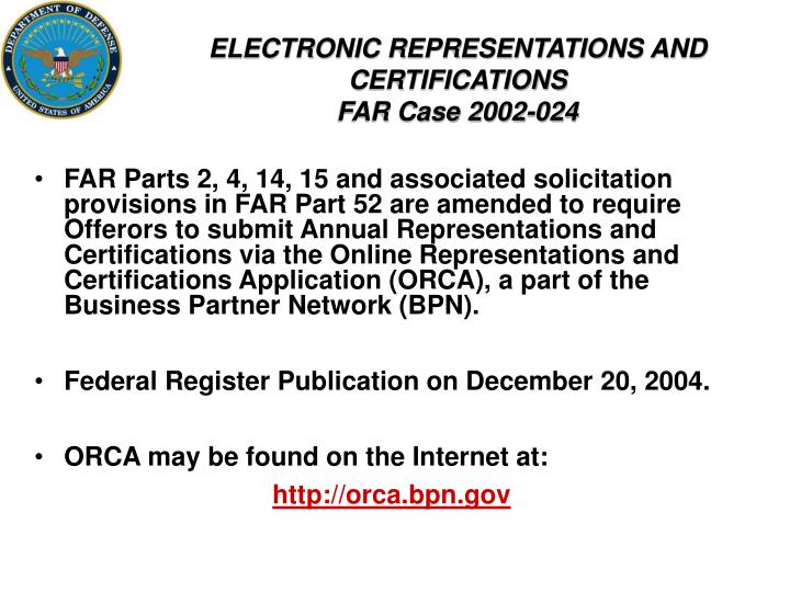 ELECTRONIC REPRESENTATIONS AND CERTIFICATIONS