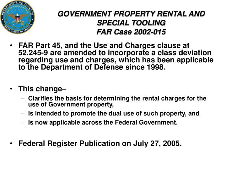 GOVERNMENT PROPERTY RENTAL AND SPECIAL TOOLING
