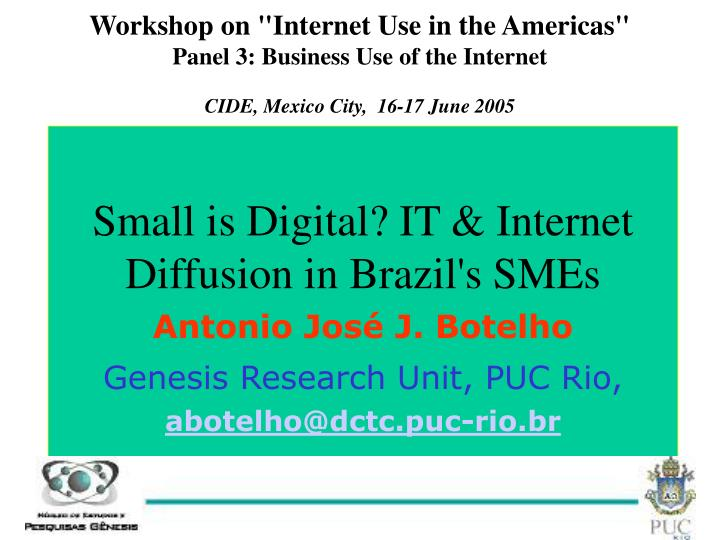 """Workshop on """"Internet Use in the Americas"""""""
