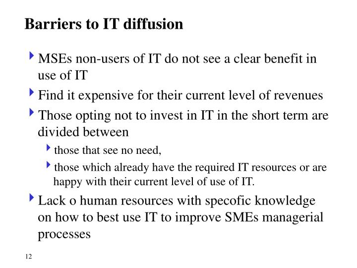 Barriers to IT diffusion