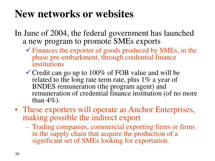 New networks or websites