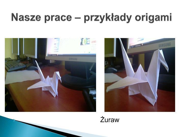 Nasze prace – przykłady origami