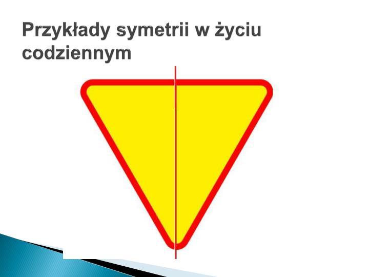 Przykłady symetrii w życiu codziennym