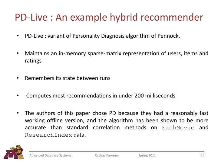 PD-Live : An example hybrid recommender