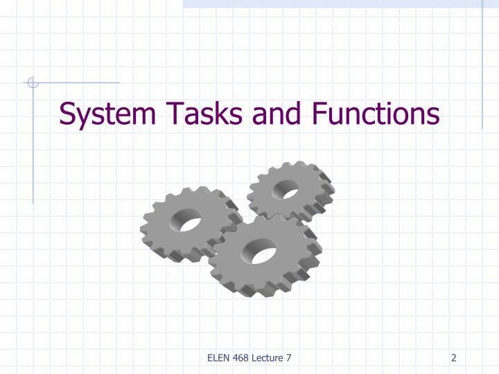 System tasks and functions