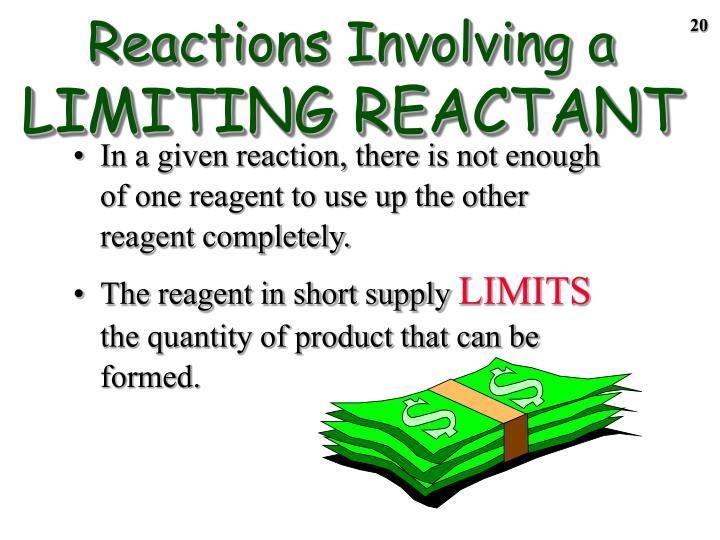 Reactions Involving a