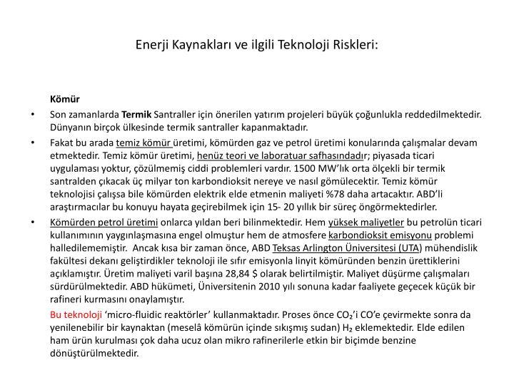 Enerji Kaynakları ve ilgili Teknoloji Riskleri: