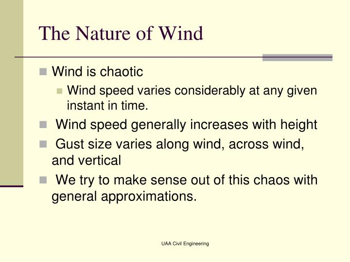 The nature of wind