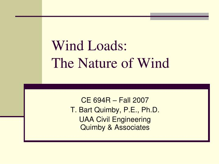 Wind loads the nature of wind