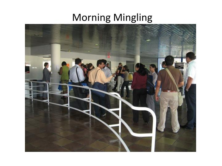 Morning Mingling