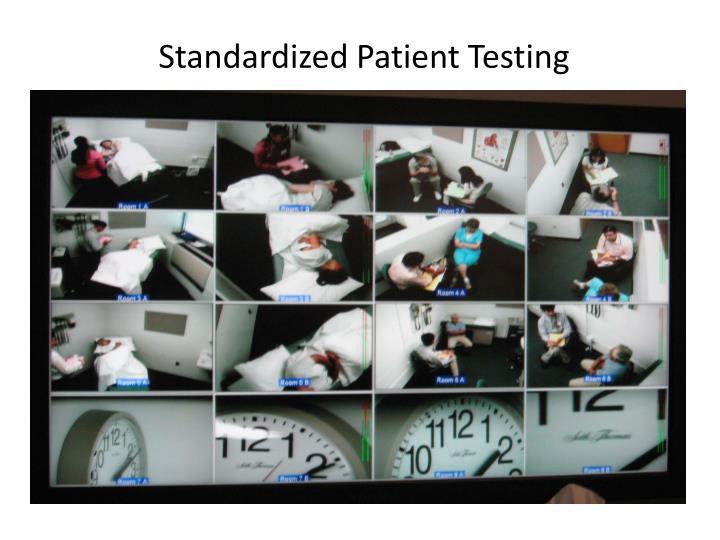 Standardized Patient Testing