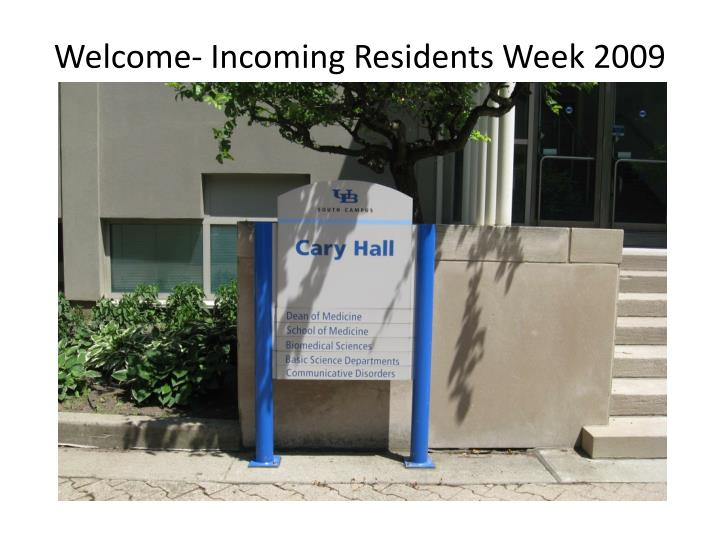 Welcome- Incoming Residents